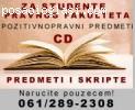 PREDMETI I SKRIPTE ZA PRAVNI FAKULTET na CD-u!